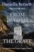 From Beyond the Grave An Emmeline Kirby/Gregory Longdon Mystery by Daniella Bernett