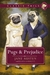 Pugs and Prejudice (Classic...