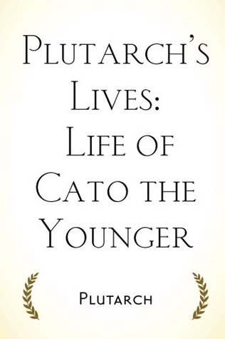 Cato The Younger By Plutarch