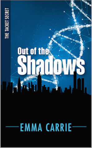 Out of the Shadows by Emma Carrie