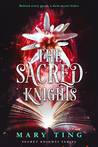 The Sacred Knights (Secret Knights, #3)
