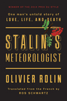 Stalin's Meteorologist: One Man's Untold Story of Love, Life and Death