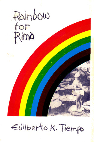 Rainbow for Rima by Edilberto K. Tiempo
