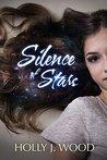 Silence of Stars (Star Crossed Book 1)