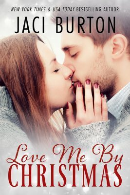 Love Me By Christmas (Jaci Burton)