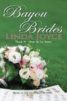 Bayou Brides (Fleur de Lis Series,#4)