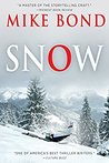 Snow by Mike Bond