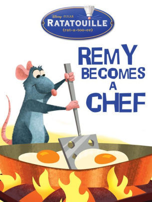 Ratatouille: Remy Becomes a Chef (Disney Short Story eBook)