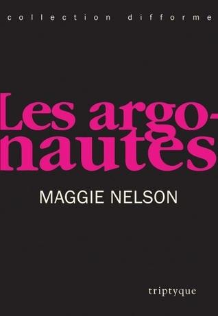 Les argonautes by Maggie Nelson