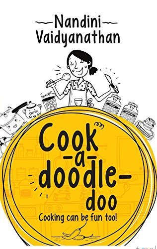 Cook a doodle doo: Cooking can be fun too!