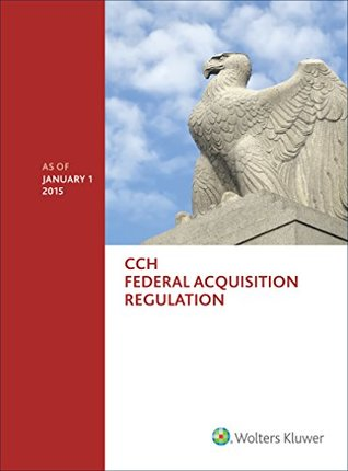 Federal Acquisition Regulation (FAR) - as of January 1, 2015
