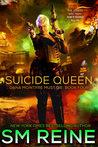 Suicide Queen (Dana McIntyre Must Die #4)