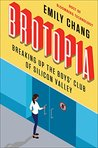 Brotopia: Breakin...