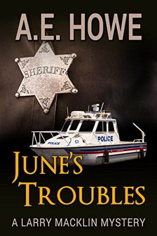 June's Troubles (Larry Macklin Mysteries #8)