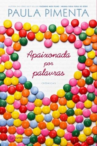 Apaixonada por palavras by Paula Pimenta