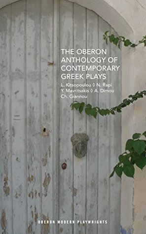 The Oberon Anthology of Contemporary Greek Plays (Oberon Modern Playwrights)