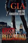Gia and the Forgotten Island (Gia Santella Crime Thriller #2)