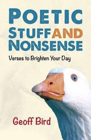 Poetic Stuff and Nonsense