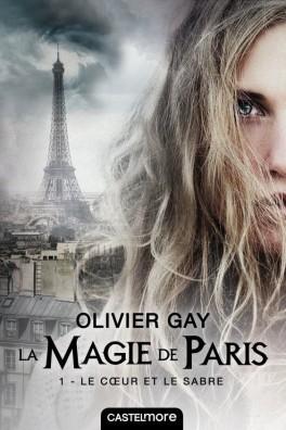 Le Cœur et le Sabre (La Magie de Paris, #1)