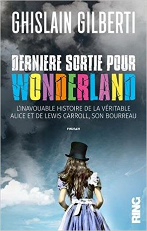 dernire-sortie-pour-wonderland
