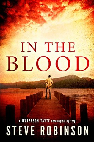 In the Blood (Jefferson Tayte Genealogical Mystery Book #1)