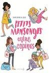 Petits mensonges entre copines by Barbara Dee
