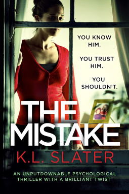 The Mistake by K.L. Slater