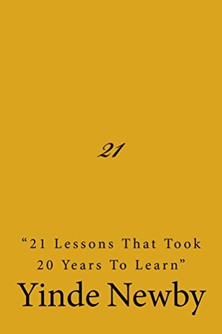 "21: ""21 lessons that took 20 years to learn"""