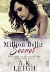 The Million Dollar Secret