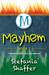 Mayhem (Mischief, #2)