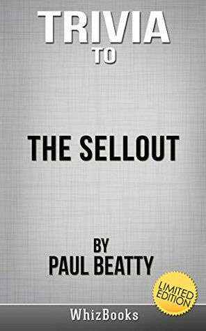 Trivia to The Sellout by Paul Beatty