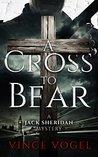 A Cross to Bear: ...