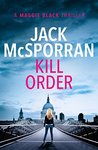 Kill Order (Maggie Black, #1)