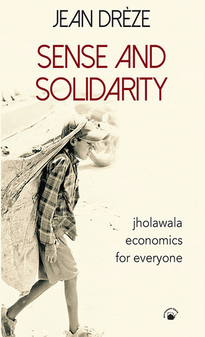 Image result for Sense And Solidarity - Jholawala Economics for Everyone