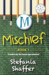 Mischief (Mischief, #1)