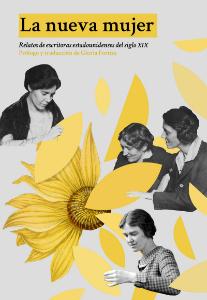 La nueva mujer. Relatos de escritoras estadounidenses del siglo XIX