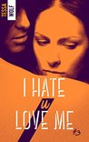 I hate U love me 3 by Tessa Wolf