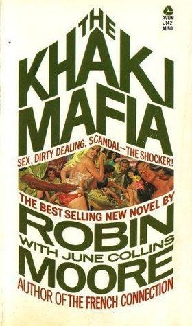 The Khaki Mafia: Sex, Dirty Dealing, Scandal, the Shocker!