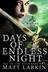 Days Of Endless Night (Runeblade Saga #1)