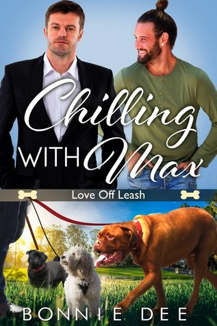 Chilling with Max (Love Off Leash, #3)