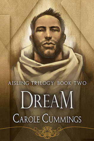 Release Day Review: Dream (The Aisling Trilogy #2) by Carole Cummings