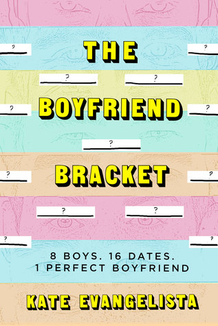 Waiting On Wednesday: The Boyfriend Bracket by Kate Evangelista