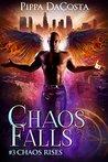 Chaos Falls (Chaos Rises #3)
