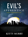 Evil's Apprentice (The Witch of Highland Falls)