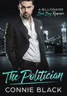 The Politician - A Billionaire Bad Boy Romance