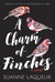 A Charm of Finches (Venery, #2) by Suanne Laqueur