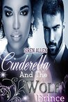 Cinderella And The Wolf Prince (Siren's Tales)