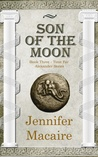 Son of the Moon (The Time for Alexander #3)
