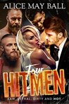 Four Hitmen by Alice May Ball