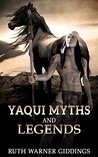 Yaqui Myths And Legends